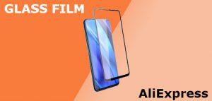 glass film что это на алиэкспресс